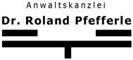 Anwaltskanzlei Dr. Roland Pfefferle